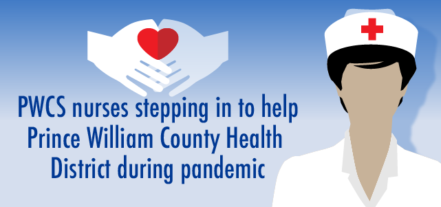 Prince William County Public Schools Nurses Volunteer During Pandemic